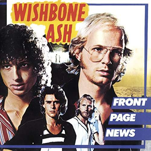 CD WISHBONE ASH - FRONT PAGE NEWS