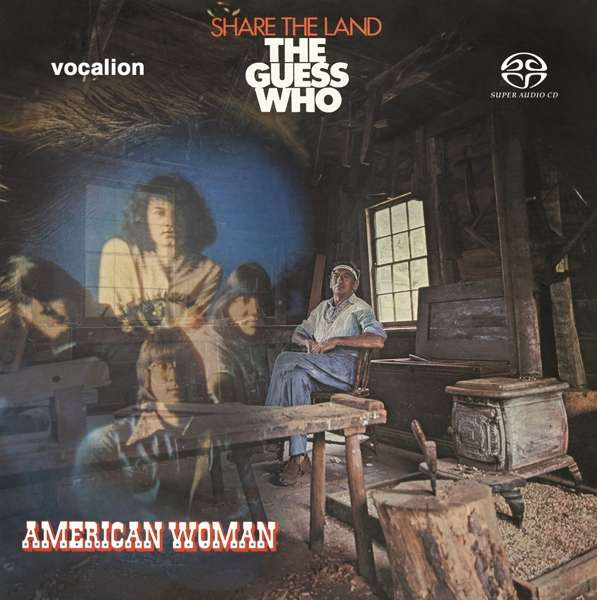 CD GUESS WHO - AMERICAN WOMAN & SHARE THE LAND