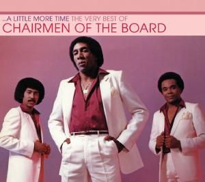 CD CHAIRMEN OF THE BOARD - A LITTLE MORE TIME: THE VERY BEST OF
