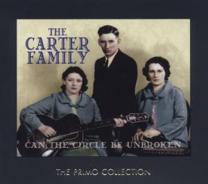 CD CARTER FAMILY - CAN THE CIRCLE BE UNBROKE