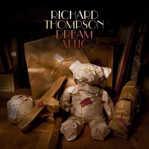 CD THOMPSON, RICHARD - DREAM ATTIC