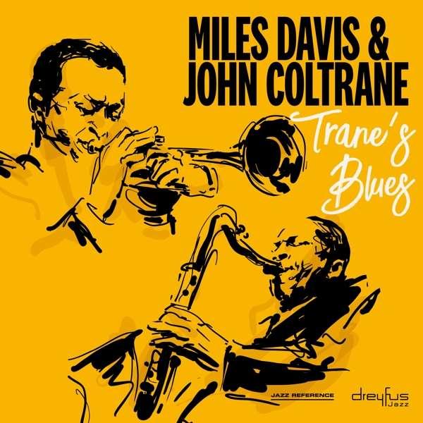 CD DAVIS, MILES & JOHN COLTRANE - TRANE'S BLUES