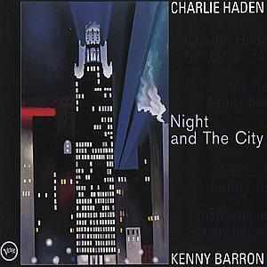 CD HADEN/BARRON - NIGHT & THE CITY