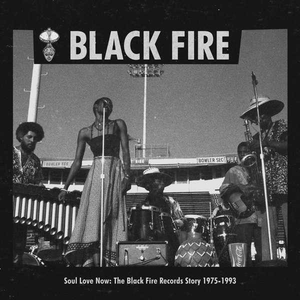CD V/A - SOUL LOVE NOW: THE BLACK FIRE RECORDS STORY 1975-1993
