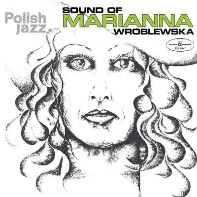 Vinyl WROBLEWSKA, MARIANNA - SOUND OF MARIANNA WROBLEWSKA (POLISH JAZZ)