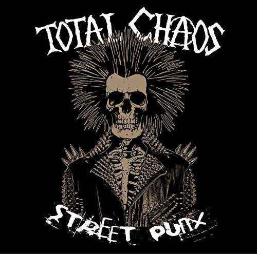 CD TOTAL CHAOS - STREET PUNK
