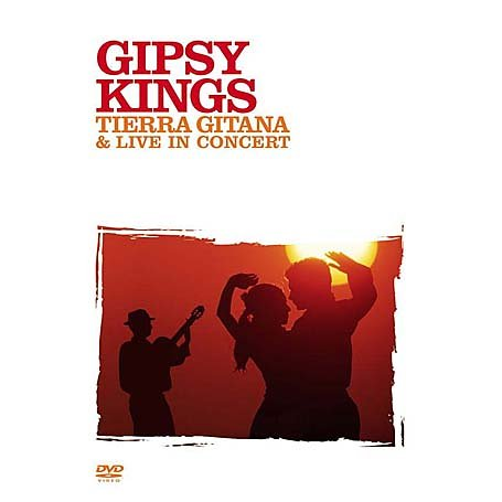 Gipsy Kings - DVD Tierra Gitana & Live In Concert
