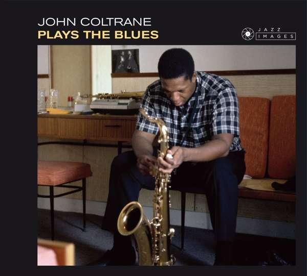 CD COLTRANE, JOHN - PLAYS THE BLUES