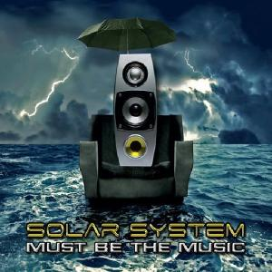 CD SOLAR SYSTEM - MUST BE THE MUSIC