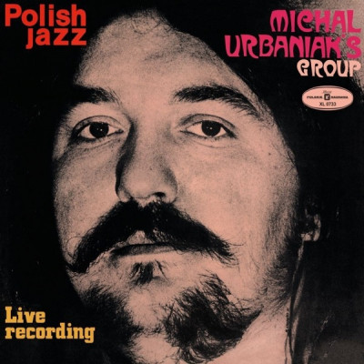 Vinyl URBANIAK, MICHAL GROUP - LIVE RECORDING (POLISH JAZZ)