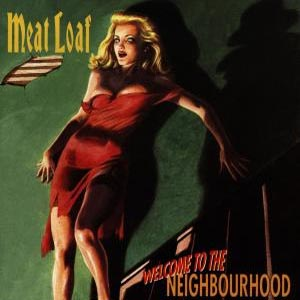 Meat Loaf - CD WELCOME TO THE NEIGHBOURHO