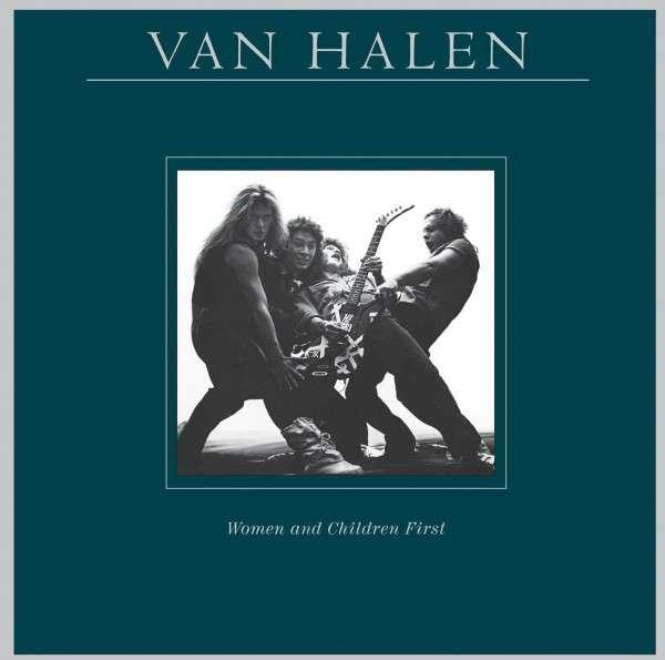 Vinyl VAN HALEN - WOMEN AND CHILDREN FIRST (REMASTERED)