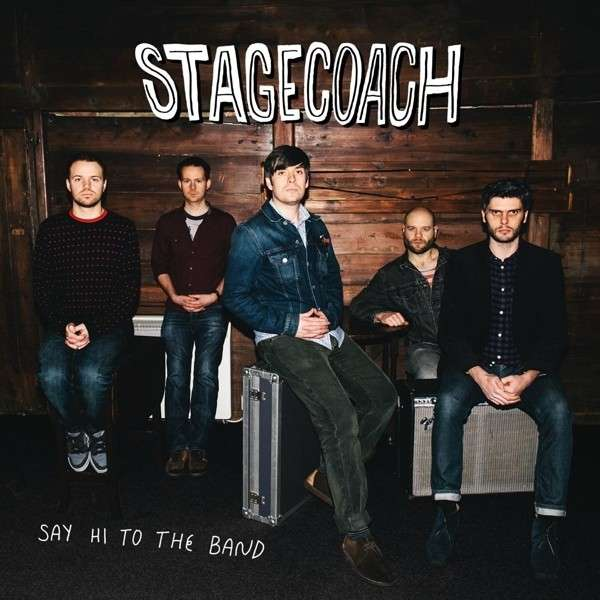 CD STAGECOACH - SAY HI TO THE BAND