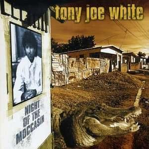 CD WHITE, TONY JOE - NIGHT OF THE MOCCASIN