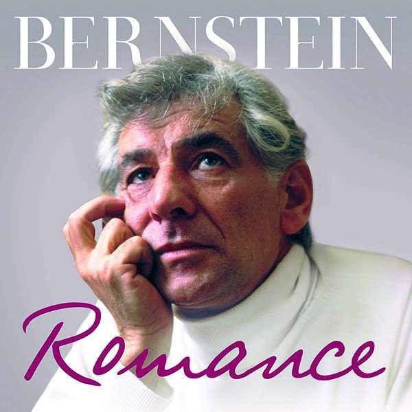 CD BERNSTEIN, LEONARD - Bernstein Romance