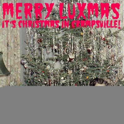 CD V/A - MERRY LUXMAS - IT'S CHRISTMAS IN CRAMPSVILLE: SEASON'S...