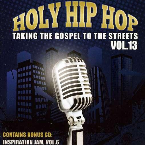 CD V/A - HOLY HIP HOP: TAKING THE GOSPEL TO STREET 13