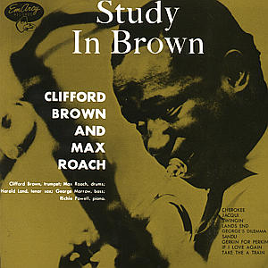 CD BROWN CLIFFORD - STUDY IN BROWN