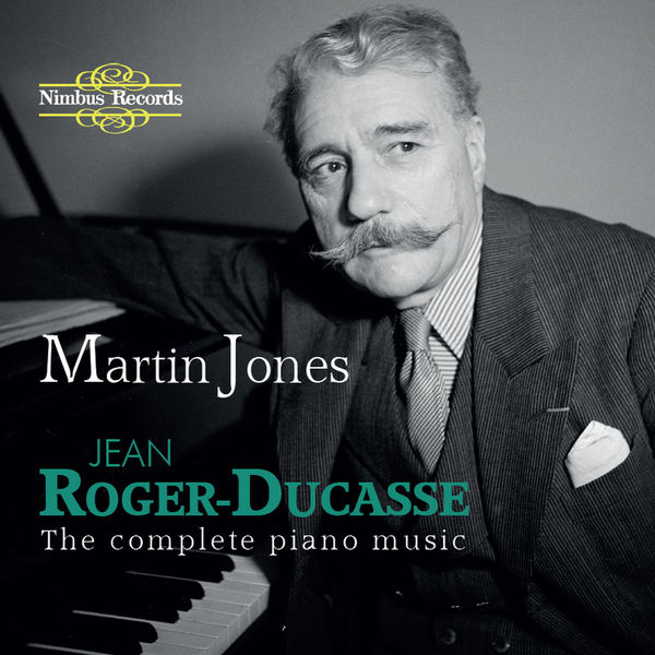 CD ROGER-DUCASSE, J. - COMPLETE PIANO MUSIC OF