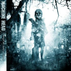 Machine Head - CD THROUGH THE ASHES OF EMPIRES