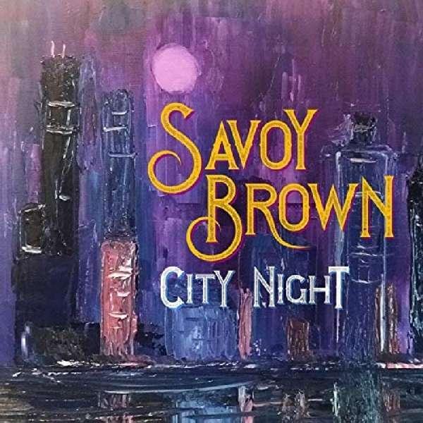 CD SAVOY BROWN - CITY NIGHT