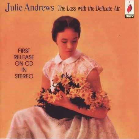 CD ANDREWS, JULIE - LASS WITH THE DELICATE AIR
