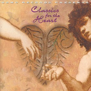 CD V/A - CLASSICS FOR THE HEART