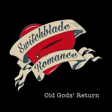CD SWITCHBLADE ROMANCE - OLD GOD'S RETURN