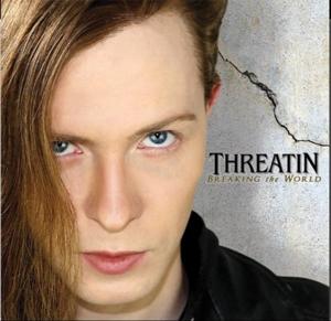 CD THREATIN - BREAKING THE WORLD
