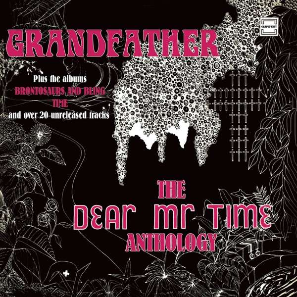 CD DEAR MR. TIME - GRANDFATHER - THE DEAR MR. TIME ANTHOLOGY
