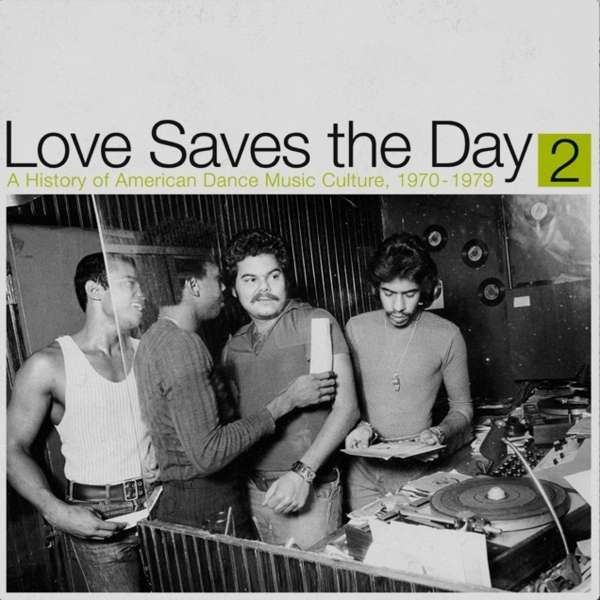 Vinyl V/A - LOVE SAVES THE DAY : A HISTORY OF AMERICAN DANCE MUSIC CULTURE 1970-1979 PART 2