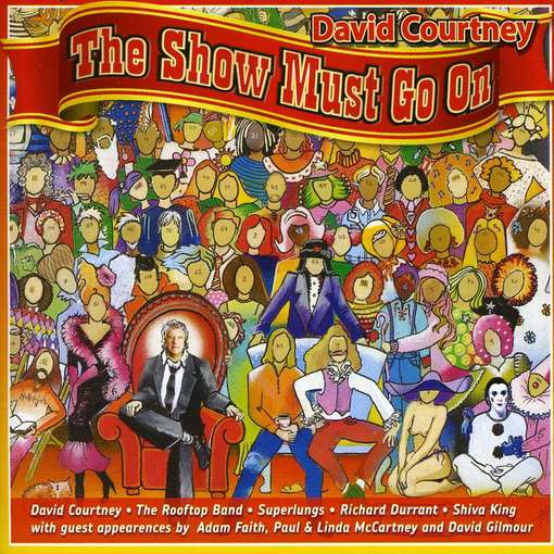 CD COURTNEY, DAVID - SHOW MUST GO ON