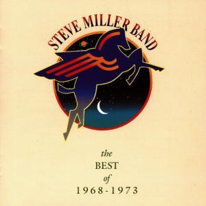 CD MILLER STEVE - BEST OF 1968 1973