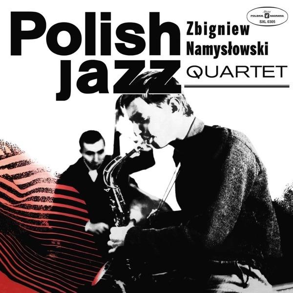 Vinyl NAMYSLOWSKI, ZBIGNIEW QUARTET - ZBIGNIEW NAMYSŁOWSKI QUARTET (POLISH JAZZ)