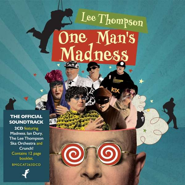CD THOMPSON, LEE & VARIOUS ARTISTS - ONE MAN'S MADNESS: THE OFFICIAL SOUNDTRACK