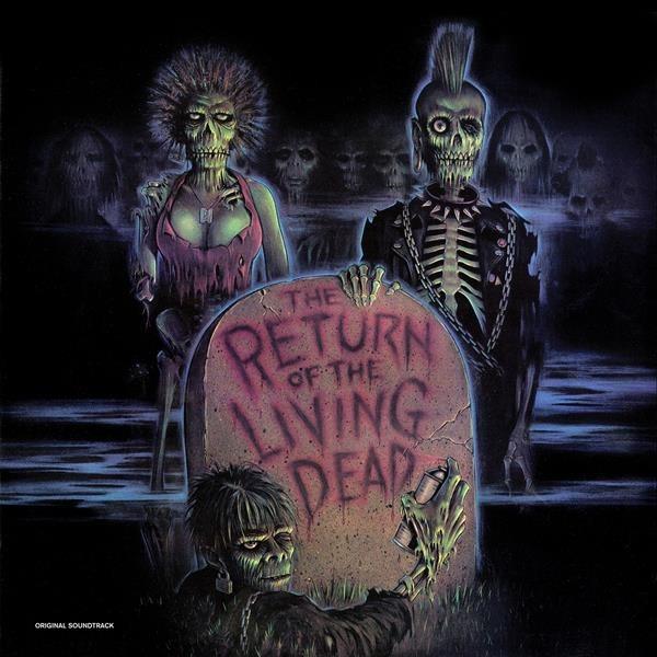 OST - Vinyl RETURN OF THE LIVING DEAD