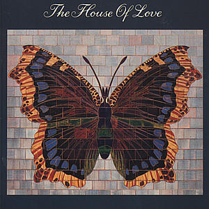 CD HOUSE OF LOVE - HOUSE OF LOVE