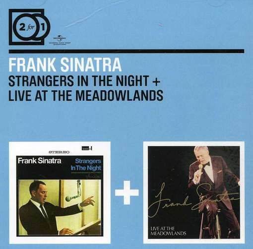 Frank Sinatra - CD STRANGERS IN THE NIGHT / LIVE AT THE MEADOWLANDS
