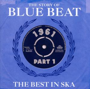 CD V/A - STORY OF BLUE BEAT 1961 THE BEST IN SKA