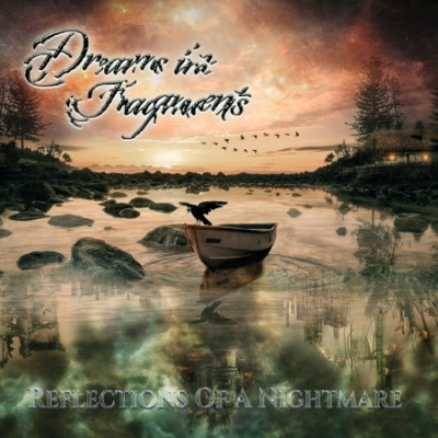 CD DREAMS IN FRAGMENTS - REFLECTIONS OF A NIGHTMARE