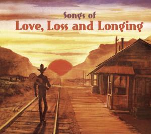CD V/A - SONGS OF LOVE, LOSS & LONGING