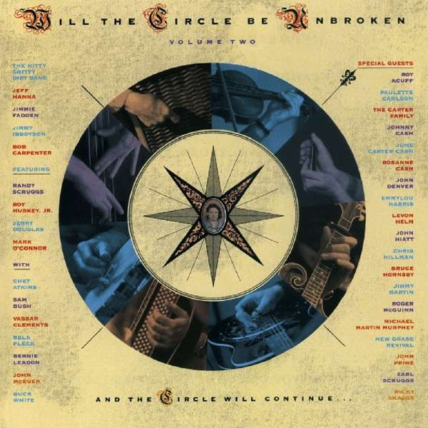 CD NITTY GRITTY DIRT BAND - WILL THE CIRCLE BE UNBROKEN 2