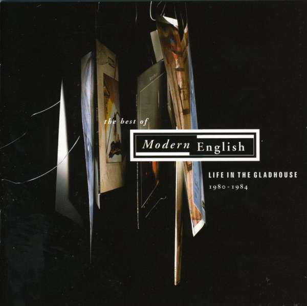 CD MODERN ENGLISH - LIFE IN THE GLADHOUSE..