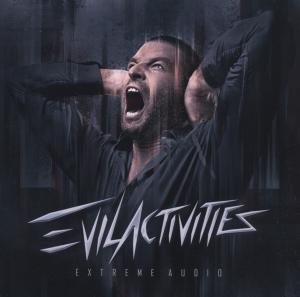 CD EVIL ACTIVITIES - EXTREME AUDIO
