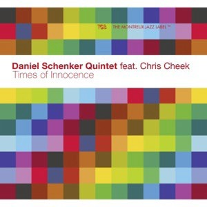 CD SCHENKER, DANIEL -QUINTET - TIMES OF INNOCENCE