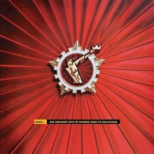 Frankie Goes to Hollywood - Vinyl BANG| THE GREATEST HITS OF