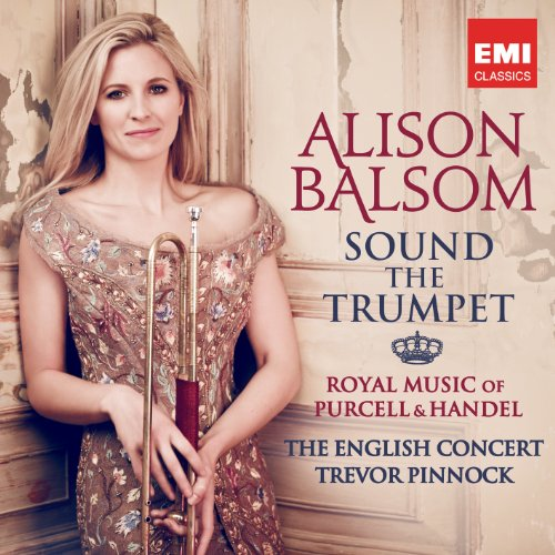 CD SOUND THE TRUMPET - ROYAL MUSIC OF PURCELL AND HANDEL