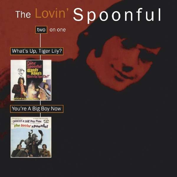 CD LOVIN' SPOONFUL - WHAT'S UP TIGER LILY/YOU'