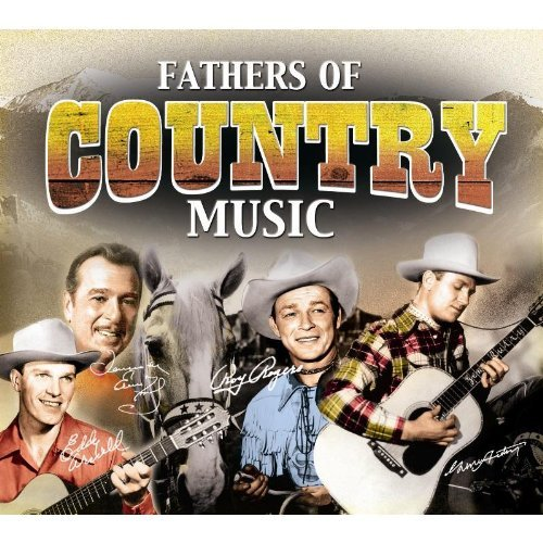 CD V/A - FATHERS OF COUNTRY MUSIC