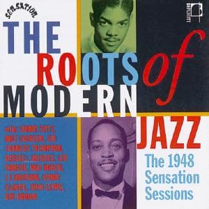 CD V/A - ROOTS OF MODERN JAZZ
